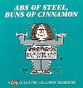 Abs of Steel, Buns of Cinnamon A Cathy Collection