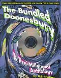 Bundled Doonesbury A Pre-Millennial Anthology