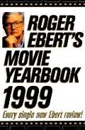 Roger Ebert's Movie Yearbook 1999 Edition