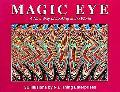 Magic Eye I A New Way of Looking at the World