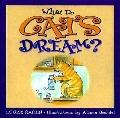 What Do Cats Dream?