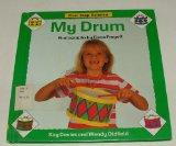 My Drum (First Step Science)