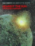 Nearest the Sun: The Planet Mercury (Isaac Asimov's New Library of the Universe)