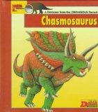 Looking At-- Chasmosaurus: A Dinosaur from the Cretaceous Period (The New Dinosaur Collection)