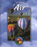 The Science of Air (Living Science (Gareth Stevens))