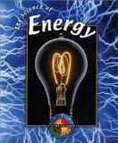 The Science of Energy (Living Science (Gareth Stevens))