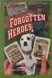 Forgotten Heroes (Wishbone Mysteries)