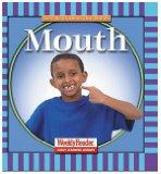 Mouth (Let's Read About Our Bodies)