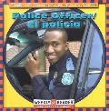 Police Officer/El Policia El Policia