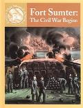 Fort Sumter The Civil War Begins