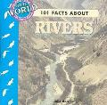 101 Facts About Rivers