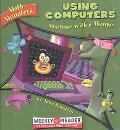 Using Computers Machine With a Mouse