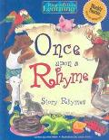 Once upon a Rhyme Story Rhymes