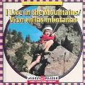 I Live in the Mountains Vivo En Las Montanas