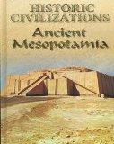 Ancient Mesopotamia (Historic Civilizations)