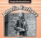 Amelia Earhart (People We Should Know)