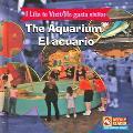 Aquarium/ El Acuario To Visit = Me Gusta Visitar