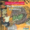 Museum/ El Museo I Like To Visit = Me Gusta Visitar