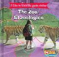 Zoo/ El Zoologico I like to Visit = Me Gusta Visitar