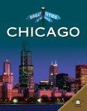 Chicago (Great Cities of the World)