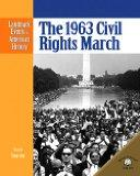 The 1963 Civil Rights March (Landmark Events in American History)