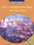 Civil War in the West (1861-July 1863)