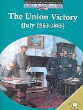 Union Victory (July 1863-1865)
