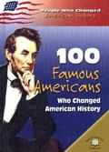 100 Famous Americans Who Changed American History