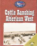 Cattle Ranching in the American West