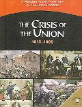 Crisis Of The Union 1815-1865