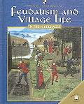 Feudalism And Villiage Life in the Middle Ages
