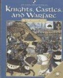 Knights, Castles, and Warfare in the Middle Ages (World Almanac Library of the Middle Ages)