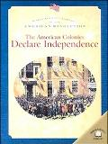 American Colonies Declare Independence