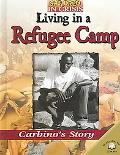 Living in a Refugee Camp Carbino's Story