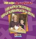 I Use Math in the Kitchen Uso Las Matematicas En La Cocina