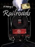 History of Railroads