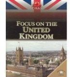 Focus on the United Kingdom (World in Focus)