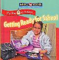 Getting Ready for School
