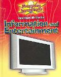 Inventions We Use for Information and Entertainment