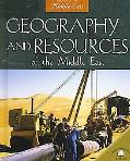 Geography and Resources of the Middle East