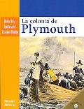 La Colonia de Plymouth/ The Plymouth Colony