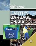 Earth's Garbage Crisis