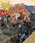 La Batalla De Gettysburg / The Battle of Gettysburg
