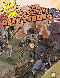 La Batalla De Gettysburg/The Battle of Gettysburg