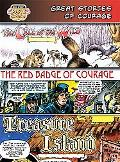 Great Stories of Courage The Call of the Wild/ the Red Badge of Courage/Treasure Island