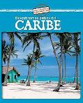Descubramos Paises Del Caribe/Looking at Caribbean Countries