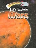 Let's Explore Mars