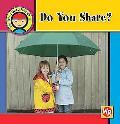 Do You Share?