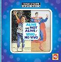 Alive and Not Alive: Vivo Y No Vivo