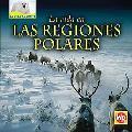 La Vida En Las Regiones Polares